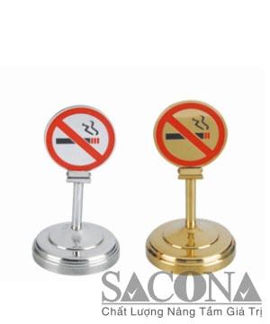 TABLE NO SMOKING HOLDER/ CÂY ĐỂ BÀN KHÔNG HÚT THUỐC Model / Mã hàng : SNC520629